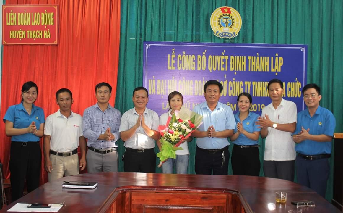 Thạch Hà: Công bố quyết định thành lập và Đại hội lần thứ nhất CĐCS C.ty TNHH XD Nga Chức