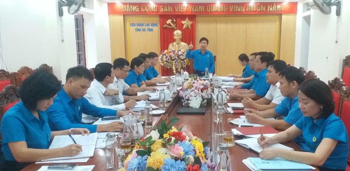 LĐLĐ tỉnh: Hội nghị Ban Thường vụ tháng 9 năm 2019