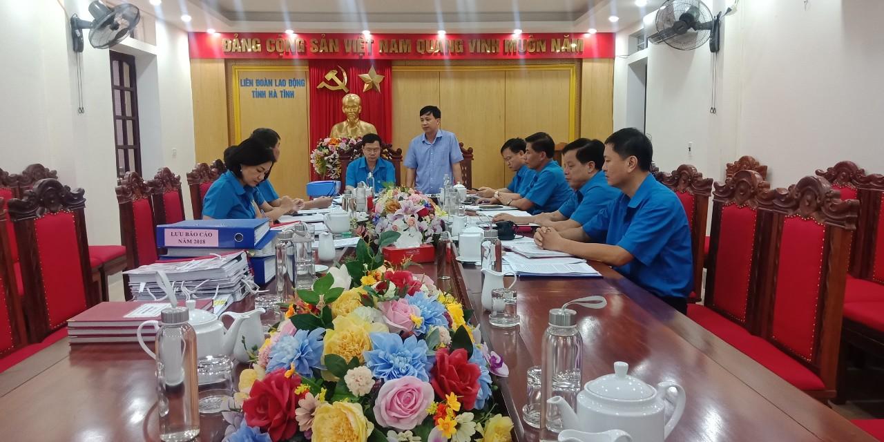 Các cấp Công đoàn tỉnh Hà Tĩnh đổi mới công tác kiểm tra, giám sát, góp phần nâng cao vai trò lãnh đạo, chỉ đạo của Ban Chấp hành, Ban Thường vụ