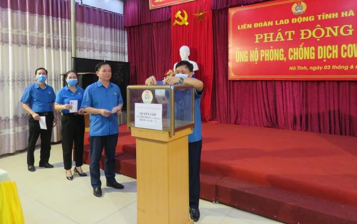 LĐLĐ tỉnh Hà Tĩnh: Phát động ủng hộ phòng, chống dịch...